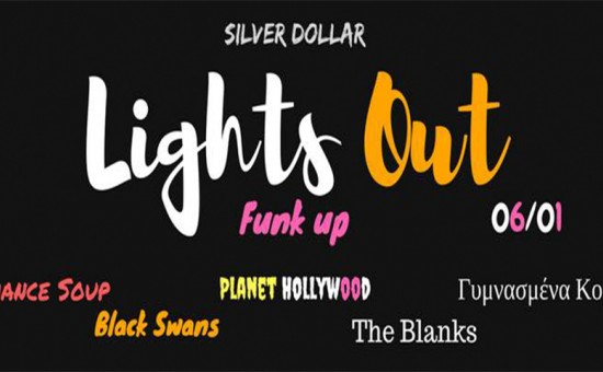 Lights Out @ Silver Dollar​