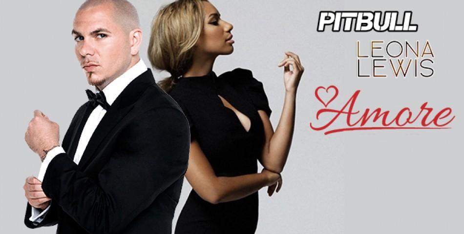 Pitbull και Leona Lewis συνεργάζονται στο «Amore»